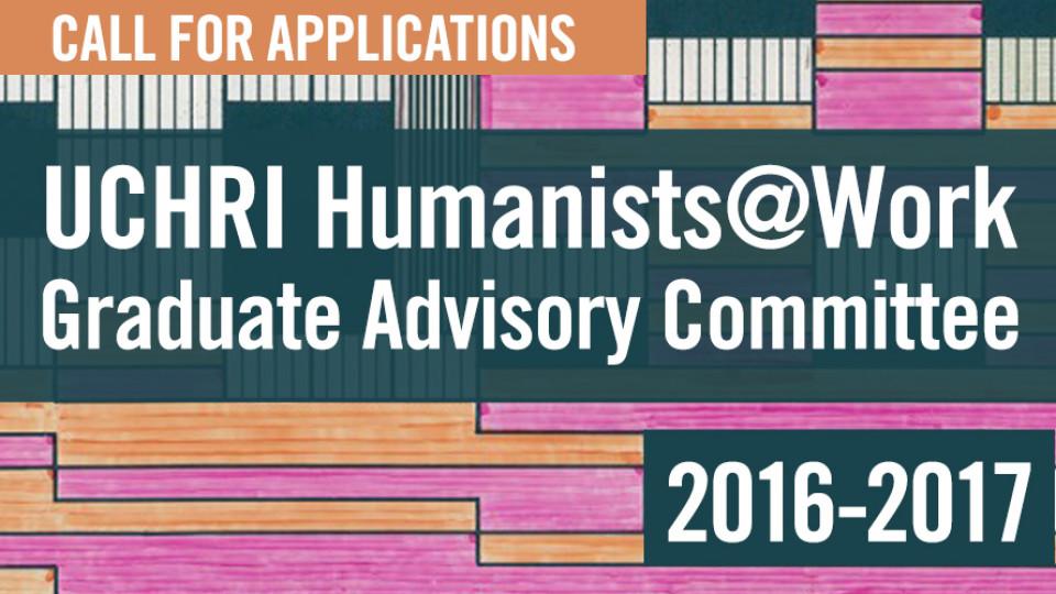 Humanists@Work GRADUATE ADVISORY COMMITTEE 2016-17