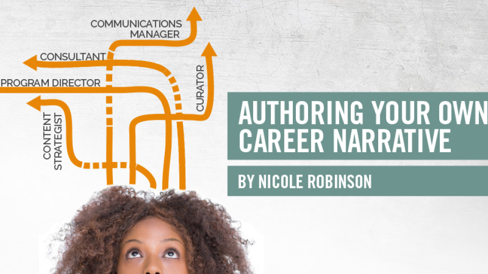 Authoring Your Own Career Narrative