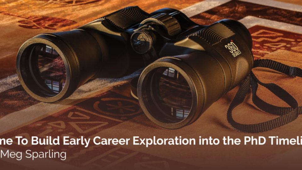 Time To Build Early Career Exploration into the PhD Timeline